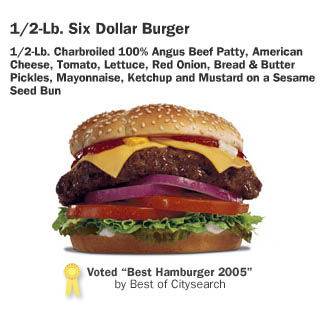 The Hardees Six Dollar Burger.